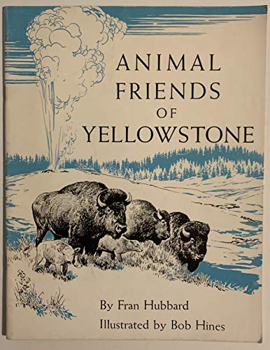 9780915266104: Animal Friends of the Yellowstone