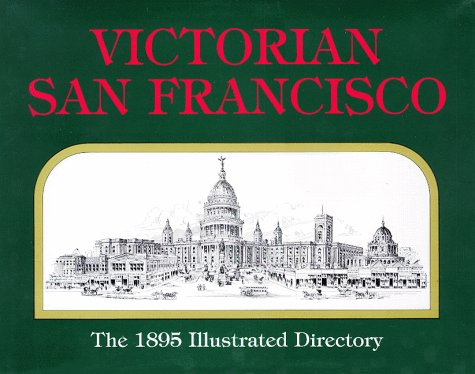 9780915269150: Victorian San Francisco: The 1895 Illustrated Directory