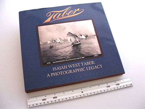 Taber: A Photographic Legacy: Linda and Wayne Bonnett, Gary F. Kurutz