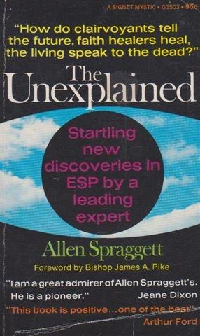 9780915270002: The Unexplained