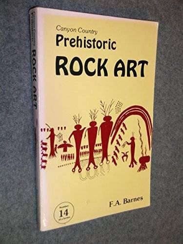 9780915272259: Canyon Country: Prehistoric Rock Art
