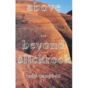 9780915272426: Above and Beyond Slickrock