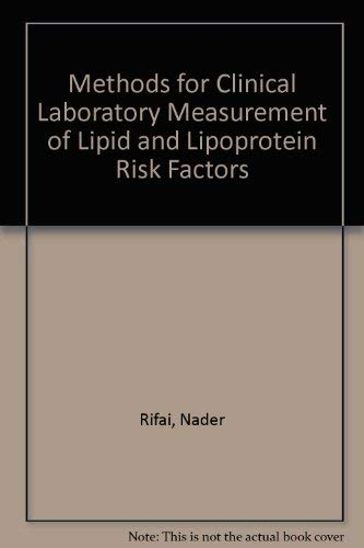 Methods for Clinical Laboratory Measurement of Lipid: Rifai, Nader