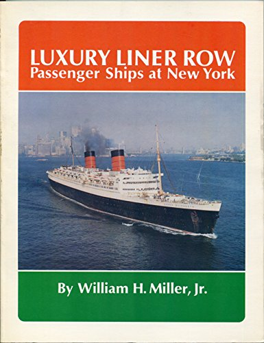 Luxury Line Row; Passenger Ships at New: Miller, William H.,