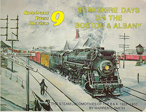 9780915276356: Berkshire Days on the Boston & Albany: The Steam Locomotives of the B & A, 1925-1950