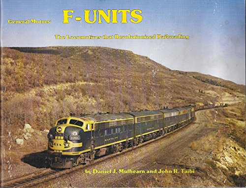 General Motors F-Units: The Locomotives that Revolutionized