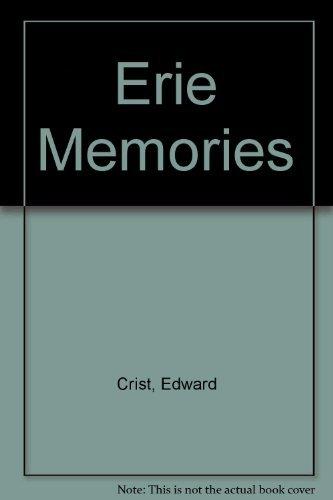 9780915276530: Erie Memories