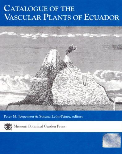9780915279609: Catalogue of the vascular plants of Ecuador =: Catálogo de las plantas vasculares del Ecuador (Monographs in systematic botany from the Missouri Botanical Garden)