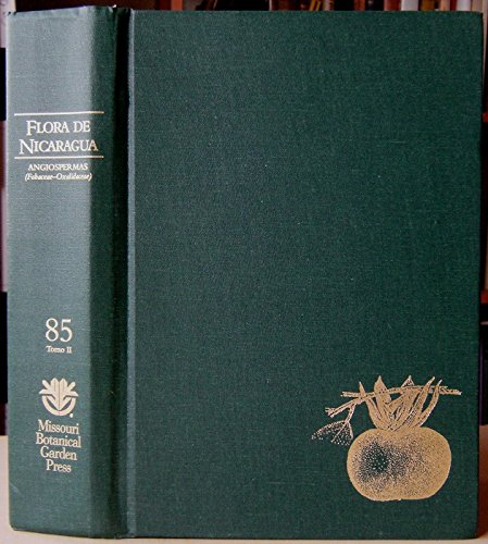 9780915279951: Flora de Nicaragua (Monographs in systematic botany from the Missouri Botanical Garden)