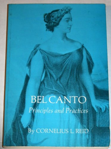 9780915282012: Bel Canto Principles and Practices