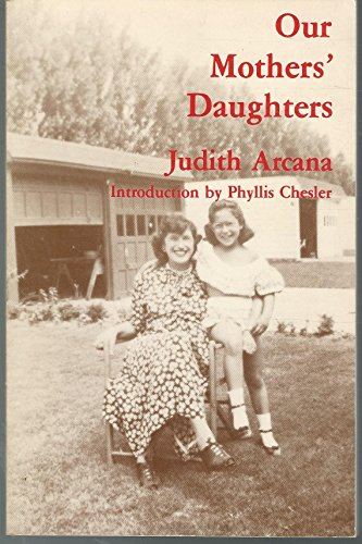 9780915288380: Our Mothers' Daughters (Relationships)