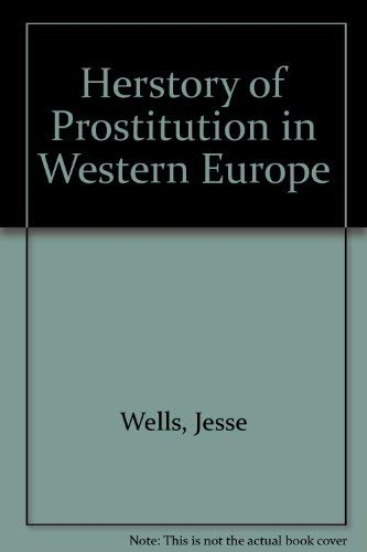 9780915288489: Herstory of Prostitution in Western Europe