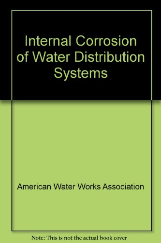 9780915295074: Internal Corrosion of Water Distribution Systems
