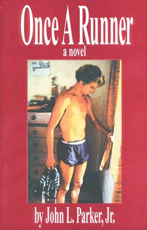 9780915297016: Once a Runner: A Novel
