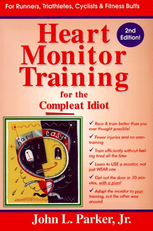 9780915297252: Heart Monitor Training for the Compleat Idiot