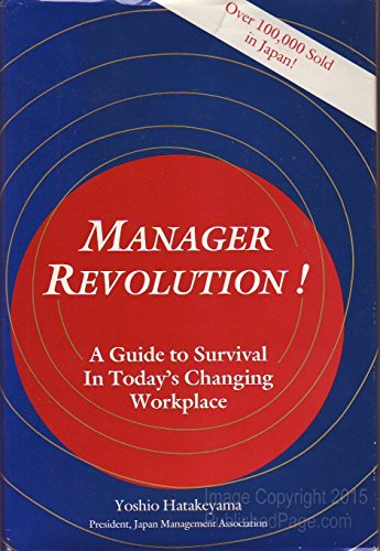 9780915299027: Manager Revolution!: A Guide to Survival in Today's Changing Workplace