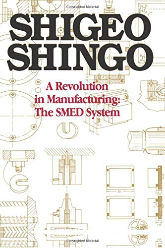 9780915299034: A Revolution in Manufacturing: The SMED System