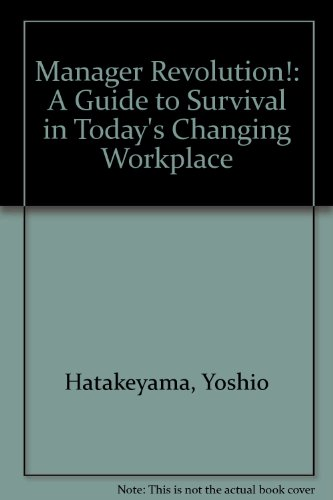 9780915299102: Manager Revolution!: A Guide to Survival in Today's Changing Workplace