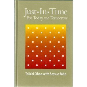 9780915299201: Just-In-Time for Today and Tomorrow (Japanese Management Series)