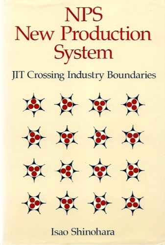 9780915299218: Nps New Production System: Jit Crossing Industry Boundaries
