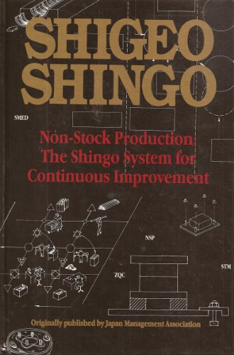 9780915299300: Non-Stock Production: The Shingo System of Continuous Improvement