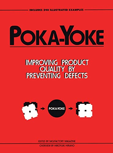 9780915299317: Poka-Yoke: Improving Product Quality by Preventing Defects (Improve Your Product Quality!)