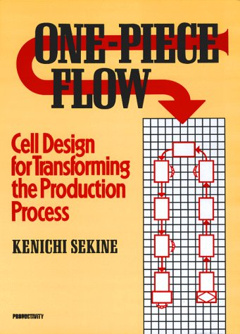 9780915299331: One-Piece Flow (c): Cell Design for Transforming the Production Process