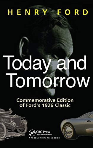 9780915299362: Today and Tomorrow: Commemorative Edition of Ford's 1926 Classic (Corporate Leadership)
