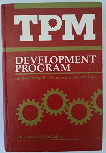9780915299379: TPM Development Program: Implementing Total Productive Maintenance