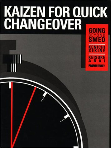 9780915299386: Kaizen for Quick Changeover: Going Beyond SMED