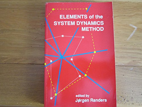 9780915299393: Elements of the Systems Dynamics Method