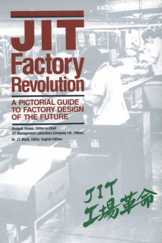 9780915299447: JIT Factory Revolution: A Pictorial Guide to Factory Design of the Future