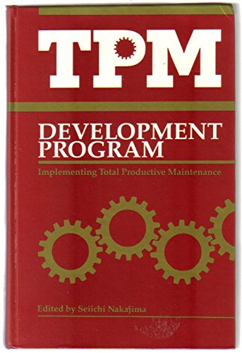 9780915299461: TPM Development Program : Implementing Total Productive Maintenance