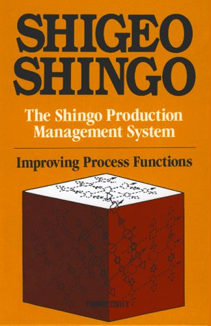 9780915299522: The Shingo Production Management System: Improving Process Functions (Manufacturing & Production)