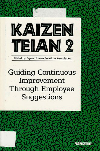 9780915299539: Kaizen Teian 2: Guiding Continuous Improvement Through Employee Suggestions