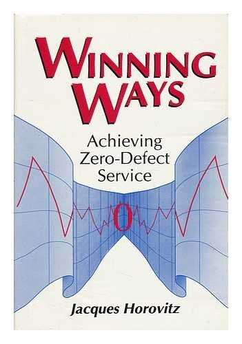 Winning Ways: Achieving Zero-Defect Service (9780915299782) by Jacques Horovitz