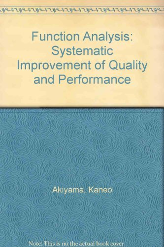 9780915299812: Function Analysis: Systematic Improvement of Quality and Performance