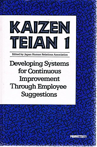 9780915299898: Kaizen Teian 1: Developing Systems for Continuous Improvement Through Employee Suggestions