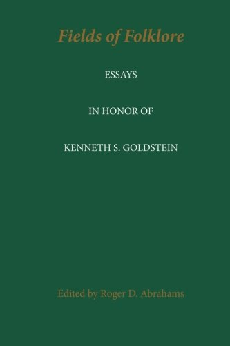 9780915305056: Fields of Folklore: Essays in Honor of Kenneth S. Goldstein