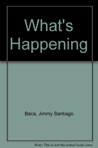 What's Happening: Jimmy Santiago Baca