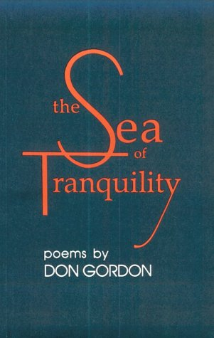 The Sea of Tranquility: Gordon, Don