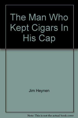 The Man Who Kept Cigars In His: Jim Heynen