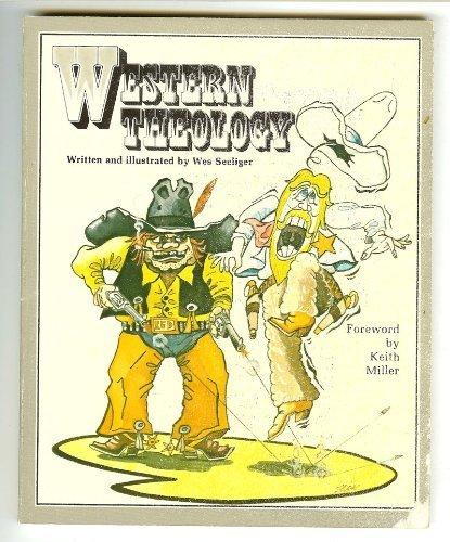 Western Theology: Seelinger, Wes