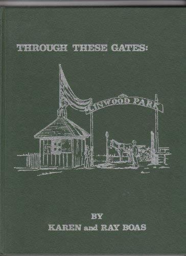 Through These Gates: Linwood Park: Boas, Karen and Ray