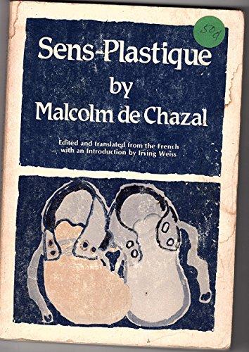 Sens-Plastique: Chazal, Malcolm De