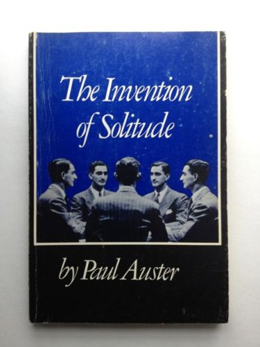 [signed] The Invention of Solitude
