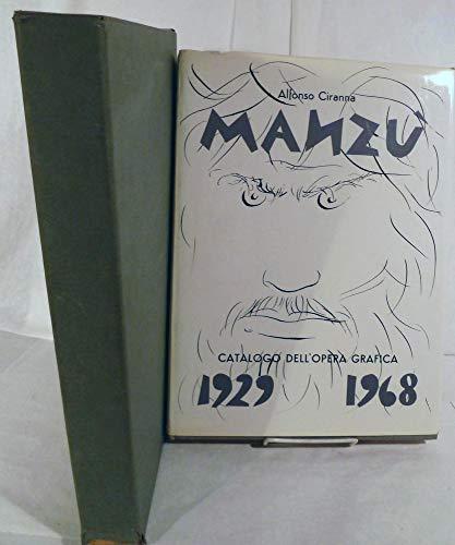 9780915346486: Giacomo Manzù. Catalogo Delle Opere Grafiche. 1929-1968. (Catalogue Raisonné)