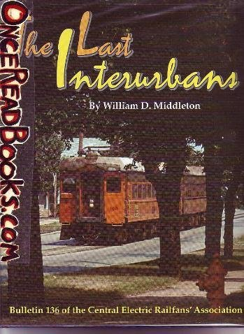 9780915348367: The Last Interurbans