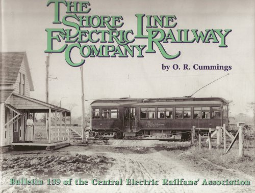 The Shore Line Electric Railway Company. Central: Cummings, O. R.