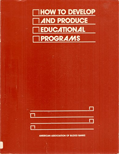 9780915355037: How to Develop and Produce Educational Programs